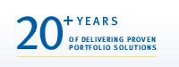 20 + YEARS OF DELIVERING PROVEN PORTFOLIO SOLUTIONS